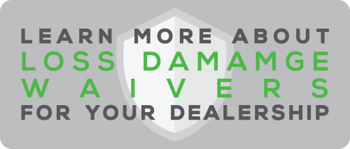 loss damage waivers for your dealership
