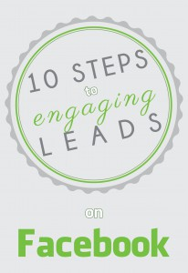 10 Step Guide to Engaging Leads on Facebook