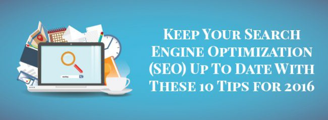 Keep Your Search Engine Optimization (SEO) Up To Date