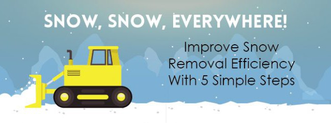 Snow, Snow, Everywhere! Improve Snow Removal Efficiency With 5 Simple Steps