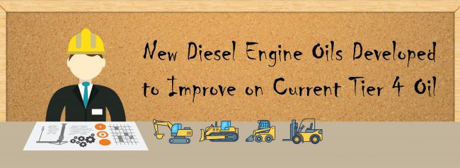 New Diesel Engine Oils Developed to Improve on Current Tier 4 Oil